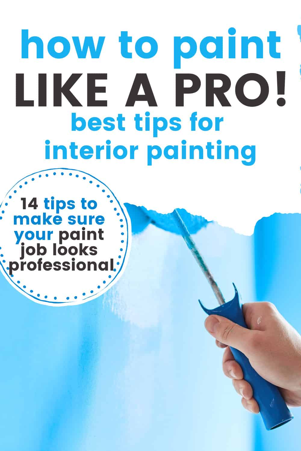 Painting Walls for Beginners: DIY Interior Wall Painting Techniques to Paint Like a Pro