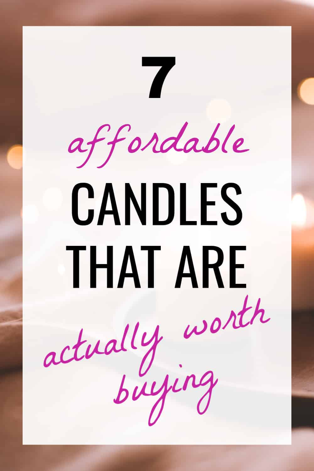 What are the best candles for the money?