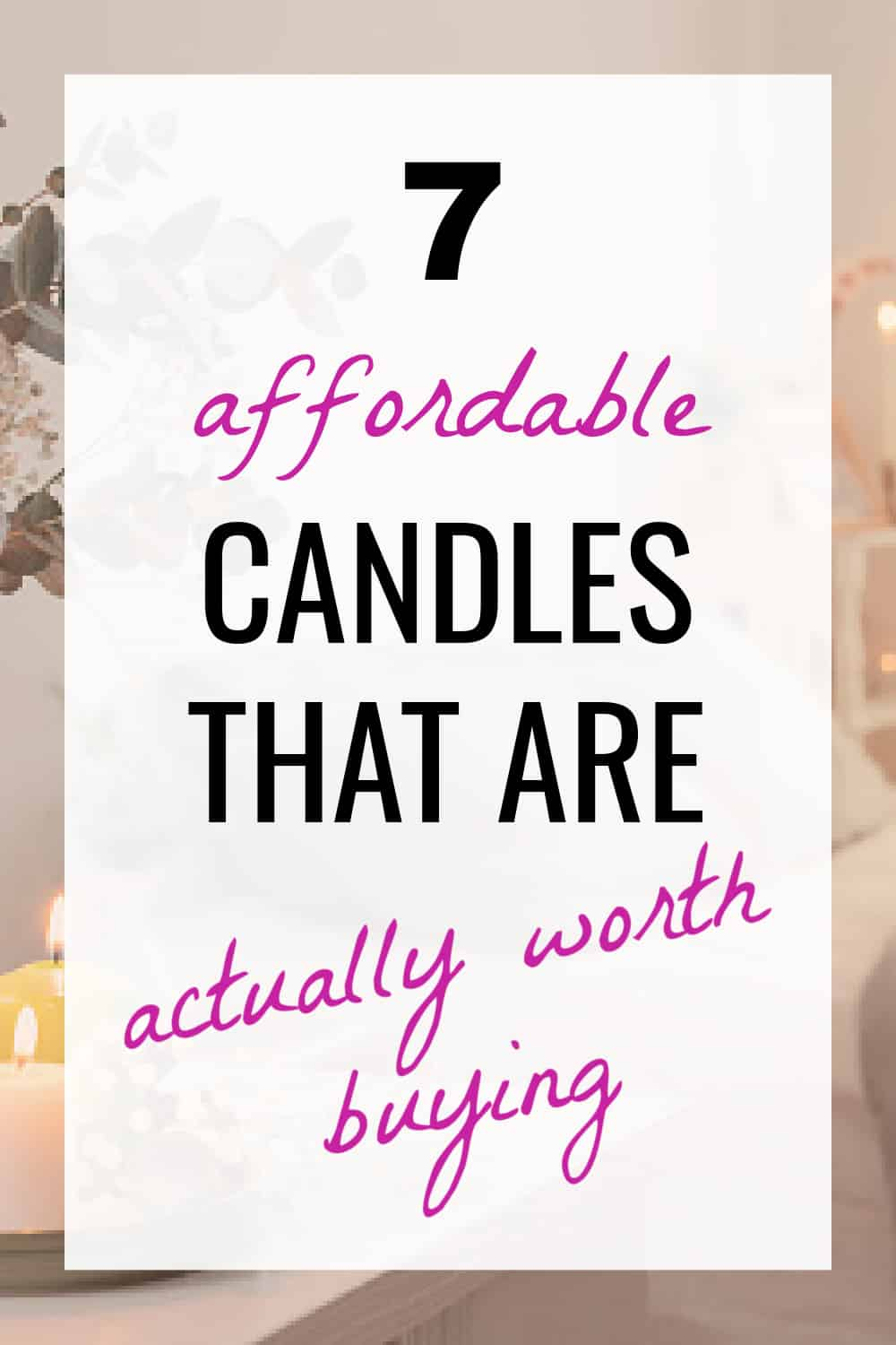 What is the best inexpensive candle?